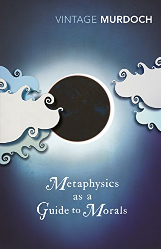 9780099433552: Metaphysics as a Guide to Morals (Vintage classics)