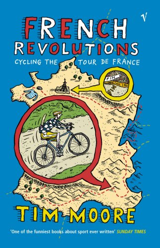 9780099433828: French Revolutions: Cycling the Tour de France
