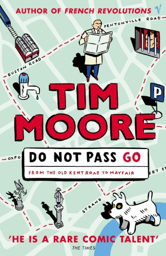 Do Not Pass Go: From The Old Kent Road To Mayfair (SCARCE FIRST EDITION THUS, FIRST PRINTING SIGN...