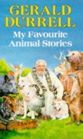 MY FAVOURITE ANIMAL STORIES (RED FOX OLDER: GERALD DURRELL