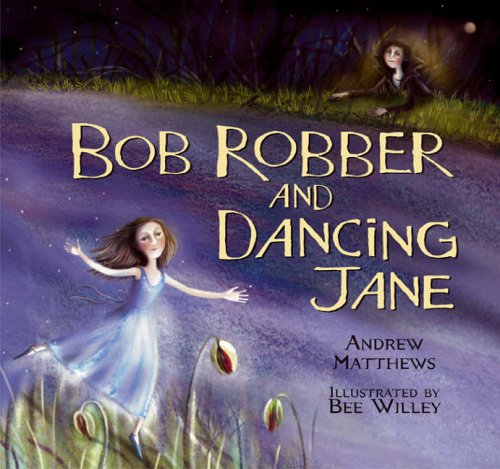9780099433972: Bob Robber and Dancing Jane
