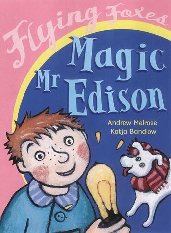 9780099434184: Magic Mr Edison (Flying Foxes)