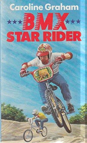 9780099434207: B. M. X. Star Rider: Novel