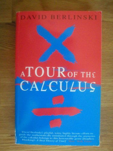 9780099435082: A Tour of The Calculus