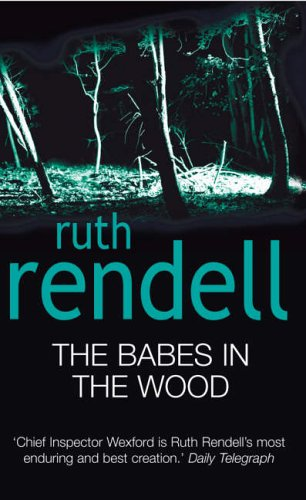 9780099435440: The Babes In The Wood: (A Wexford Case)