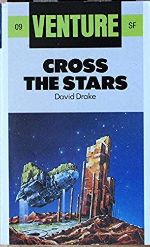 9780099435501: Cross the Stars (Venture SF Books)