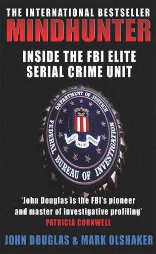 9780099435679: Mindhunter: Inside the FBI's Elite Serial Crime Unit