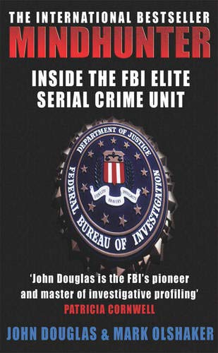9780099435679: Mindhunter: Inside the FBI Elite Serial Crime Unit
