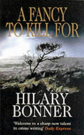 A Fancy to Kill for: Hilary Bonner