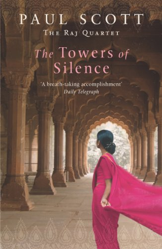 9780099436164: The Towers Of Silence (The Raj Quartet)