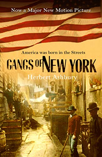 The Gangs Of New York (Paperback)
