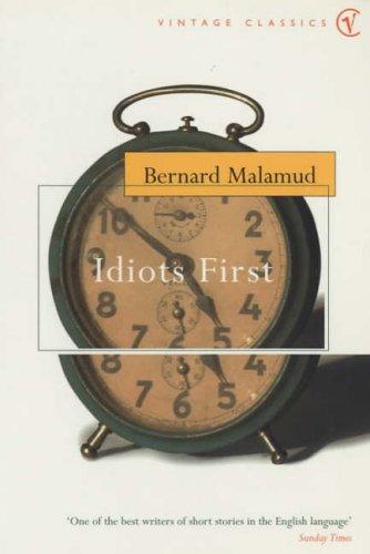 9780099436973: Idiots First (Vintage Classics)