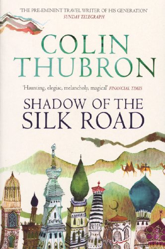 9780099437222: Shadow of the Silk Road