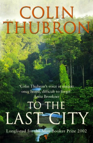 9780099437239: To the Last City