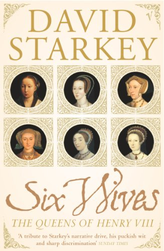 9780099437246: Six Wives: The Queens of Henry VIII