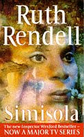 9780099437314: Simisola: (A Wexford Case)