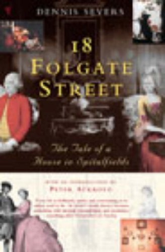 9780099437369: 18 Folgate Street: The Tale of a House in Spitalfields