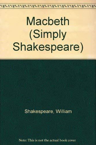 9780099437406: Macbeth (Simply Shakespeare)
