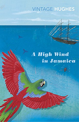 9780099437437: A High Wind In Jamaica (Vintage Classics)