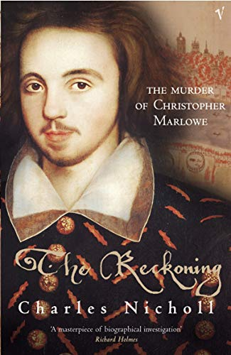 9780099437475: The Reckoning: The Murder of Christopher Marlowe