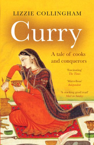 9780099437864: Curry: A Tale of Cooks and Conquerors