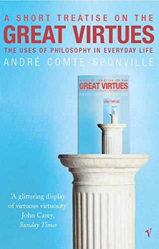 9780099437987: A Short Treatise on the Great Virtues