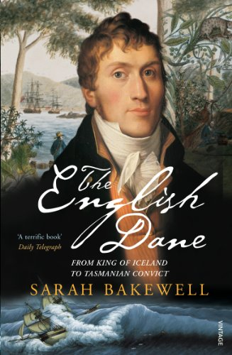 9780099438069: The English Dane: From King of Iceland to Tasmanian Convict: A Story of Empire and Adventure