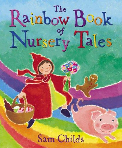 9780099438786: The Rainbow Book Of Nursery Tales
