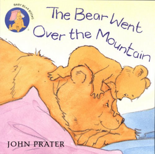 9780099439172: The Bear Went Over the Mountain (Baby Bear Books)