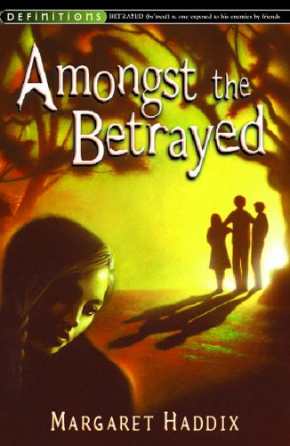9780099439356: Amongst the Betrayed (Shadow Children)