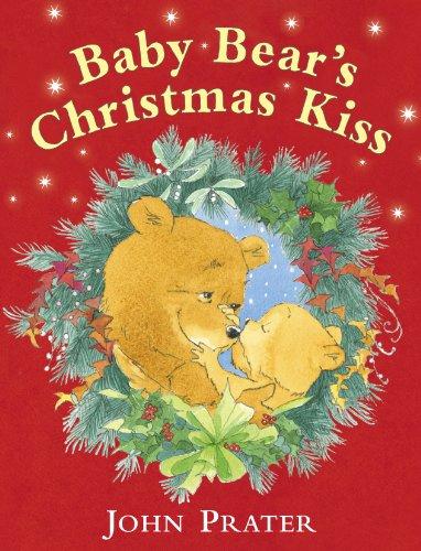 9780099439639: Baby Bear's Christmas Kiss