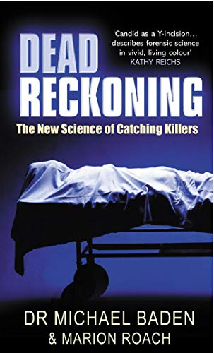 9780099439790: Dead Reckoning: The New Science of Catching Killers