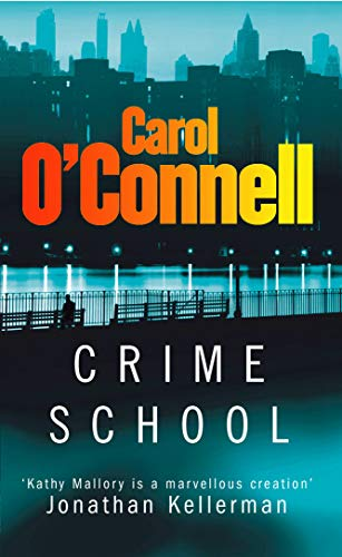 9780099441403: Crime School (Kathleen Mallory Novels)