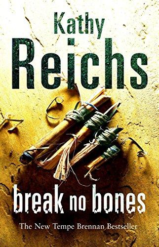 9780099441519: Break No Bones: (Temperance Brennan 9)