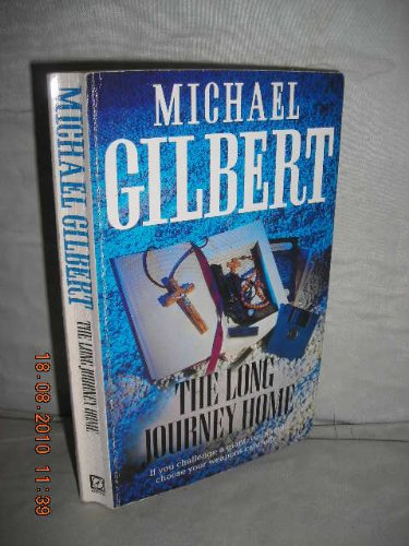 The Long Journey Home: Gilbert, Michael
