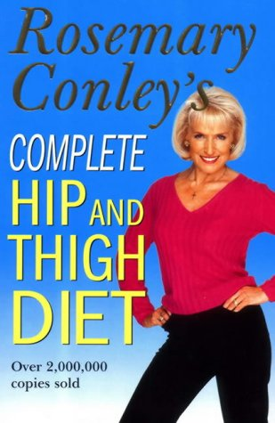 9780099441625: Complete Hip and Thigh Diet