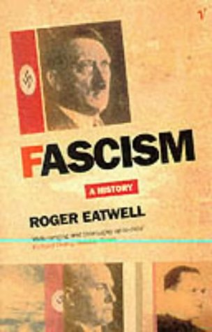 9780099441915: Facism: A History
