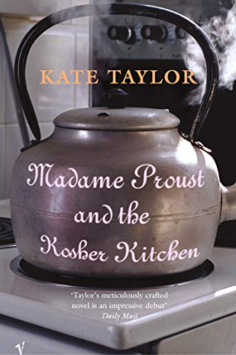 9780099441984: Madame Proust And The Kosher Kitchen