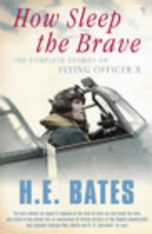 9780099442035: How Sleep the Brave: The Complete Stories of Flying Officer X (Vintage Classics)