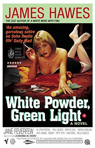 9780099442080: White Powder, Green Light