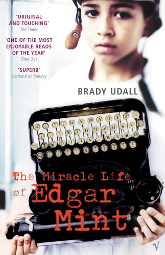 9780099442097: The Miracle Life of Edgar Mint