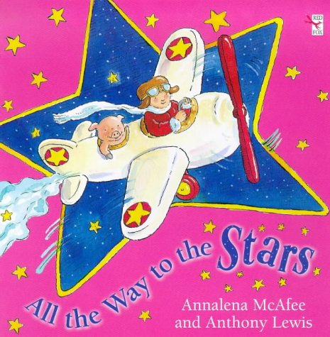 9780099442417: All the Way to the Stars (Red Fox picture books)