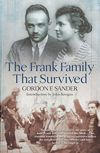 9780099443292: The Frank Family That Survived