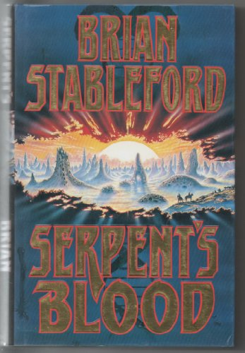 Serpents blood: the first book of Genesys (0099443317) by Brian STABLEFORD