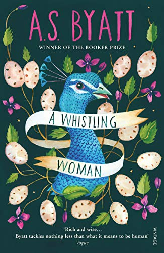 A Whistling Woman (0099443392) by A. S. Byatt