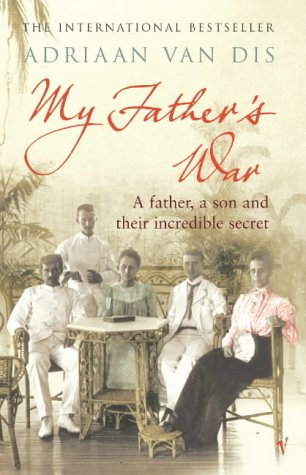 9780099443544: My Father's War