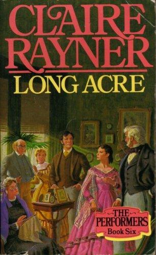 9780099444008: Long Acre (Peformers #6)