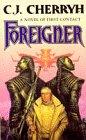 9780099444015: Foreigner