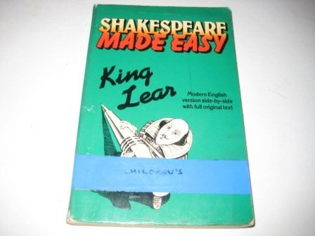9780099444107: King Lear (Shakespeare Made Easy)