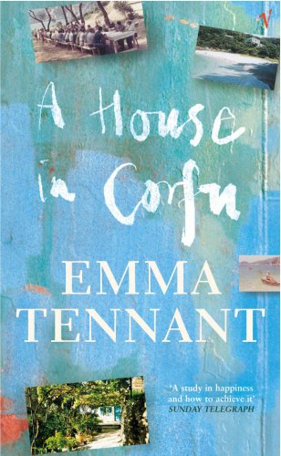 A House In Corfu: EMMA TENNANT